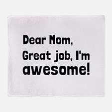 Mom Im Awesome Throw Blanket