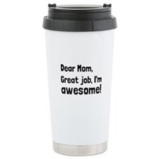 Mom Im Awesome Travel Mug