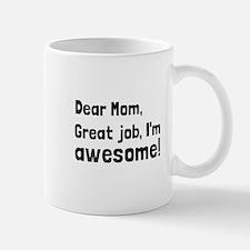 Mom Im Awesome Mugs