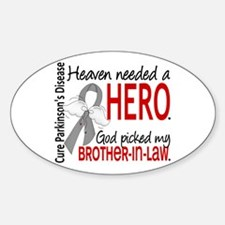 Parkinsons HeavenNeededHero1 Sticker (Oval)