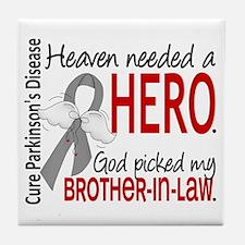 Parkinsons HeavenNeededHero1 Tile Coaster