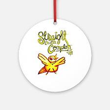 Straight Outta Compton Ornament (Round)