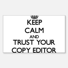 Keep Calm and Trust Your Copy Editor Decal