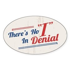 No I In Denial Decal