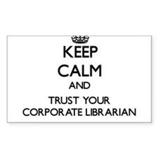 Keep Calm and Trust Your Corporate Librarian Stick