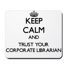 Keep Calm and Trust Your Corporate Librarian Mouse