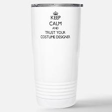 Keep Calm and Trust Your Costume Designer Travel M