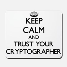 Keep Calm and Trust Your Cryptographer Mousepad