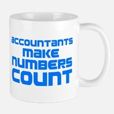 Accountants Make Numbers Count Mugs
