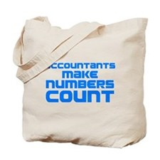 Accountants Make Numbers Count Tote Bag