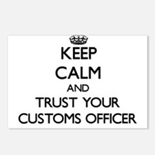 Keep Calm and Trust Your Customs Officer Postcards