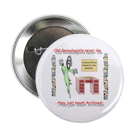 "Genealogy Haunt the Archives 2.25"" Button (10 pack"