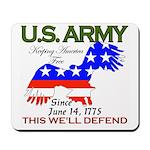 US ARMY Keeping America Free Mousepad