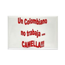 Dicho Colombiano camella Rectangle Magnet