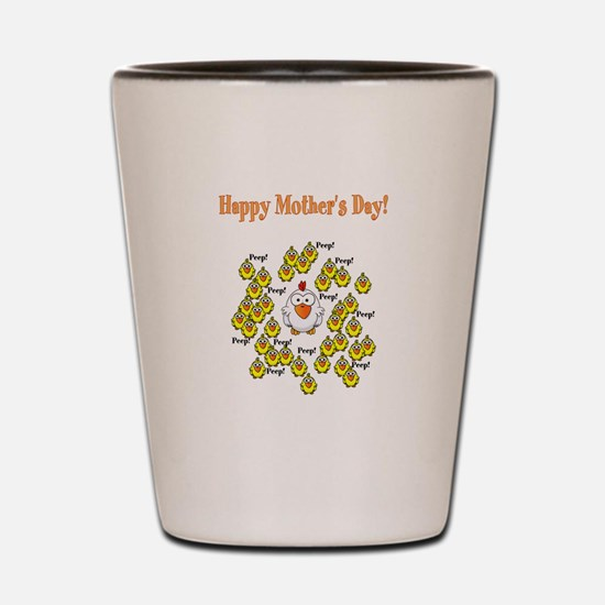 Happy Mothers Day Chicken Shot Glass