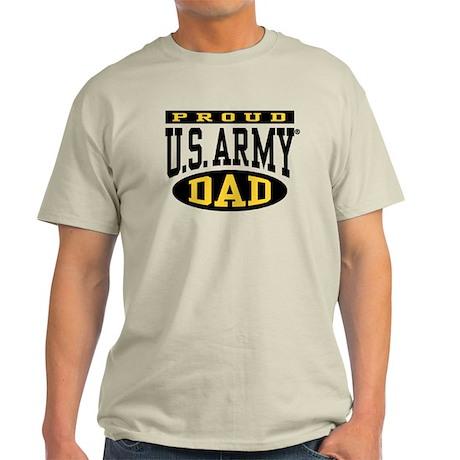 Proud U.S. Army Dad Light T-Shirt