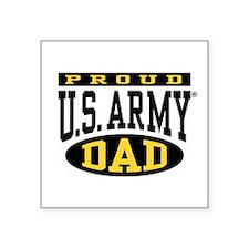 "Proud U.s. Army Dad Square Sticker 3"" X 3&amp"