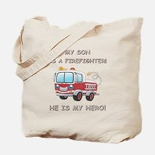 MY SON IS A FIREFIGHTER Tote Bag