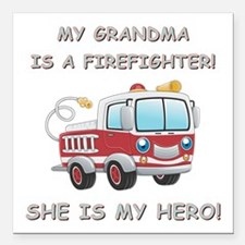 "MY GRANDMA IS A FIREFIGH Square Car Magnet 3"" x 3"""