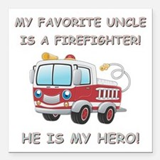 """MY FAVORITE UNCLE IS A F Square Car Magnet 3"""" x 3"""""""