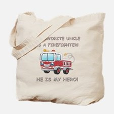 MY FAVORITE UNCLE IS A FIREFIGHTER Tote Bag