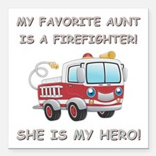 MY FAVORITE AUNT IS A FIREFIGHTER Square Car Magne