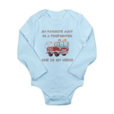 MY FAVORITE AUNT IS A FIREFIGHTER Body Suit