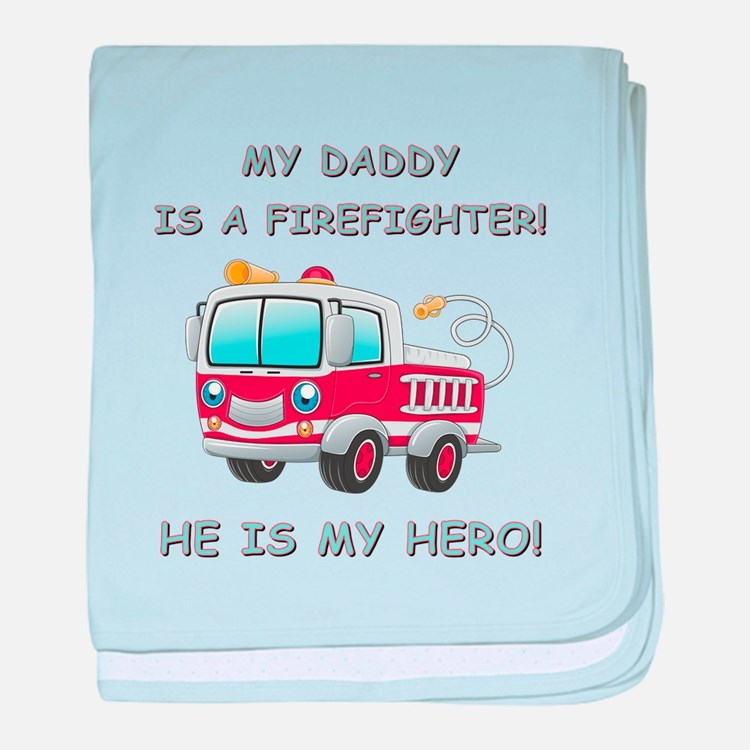 MY DADDY IS A FIREFIGHTER baby blanket