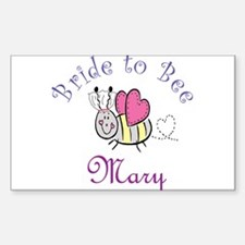 Mary Bride to Bee Rectangle Decal
