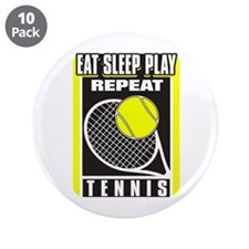 """Eat Sleep Play Repeat Tennis 3.5"""" Button (10 pack)"""