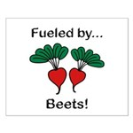 Fueled by Beets Small Poster