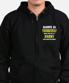 Always Be Brony Zip Hoodie