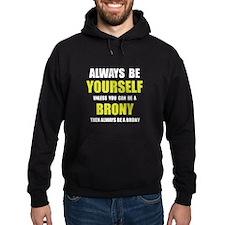 Always Be Brony Hoodie