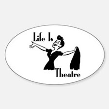 Life Is Theatre Retro Theater Oval Decal