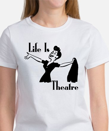 Life Is Theatre Retro Theater Women's T-Shirt