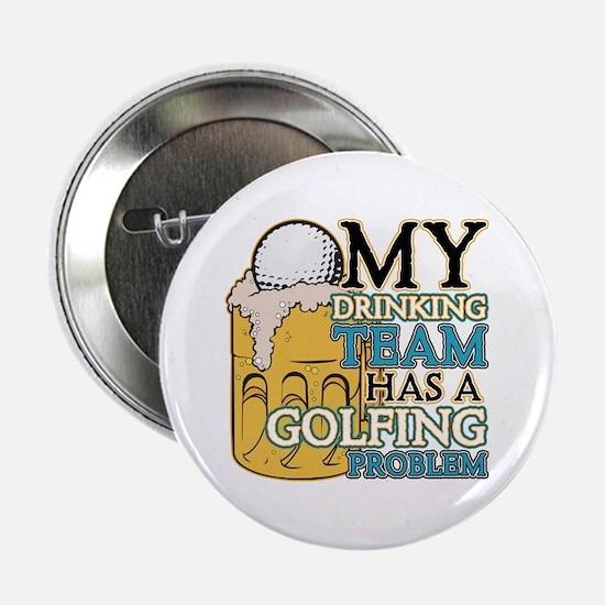 """Golf Drinking Team 2.25"""" Button"""