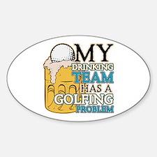 Golf Drinking Team Sticker (Oval)
