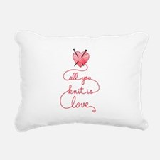 All you knit is love Rectangular Canvas Pillow