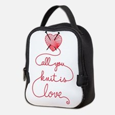 All you knit is love Neoprene Lunch Bag