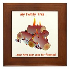 My family tree was firewood Framed Tile