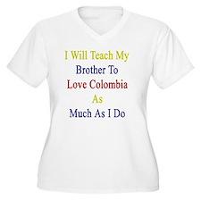 I Will Teach My B T-Shirt