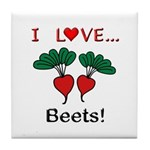 I Love Beets Tile Coaster