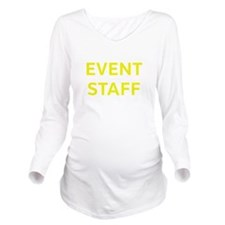 Event Staff Yellow.png Long Sleeve Maternity T-Shi