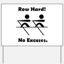 Row Hard Black.png Yard Sign