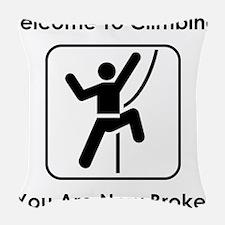 Welcome To Climbing! Woven Throw Pillow