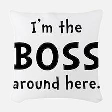 Im The Boss Woven Throw Pillow