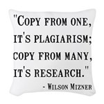 Copy Plagiarism Woven Throw Pillow