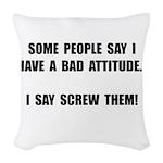 Bad Attitude Woven Throw Pillow