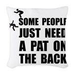 Pat On Back Woven Throw Pillow