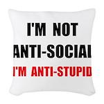 Anti Stupid Woven Throw Pillow